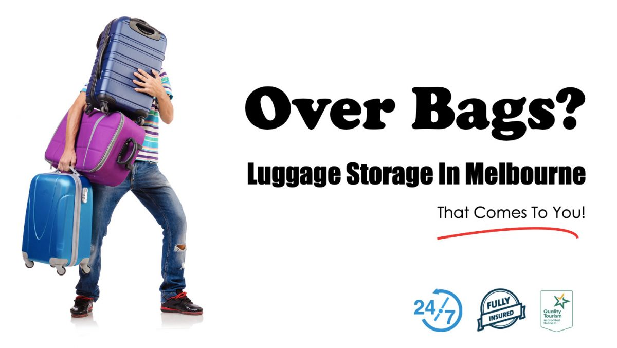 Luggage Storage in Melbourne That comes to you